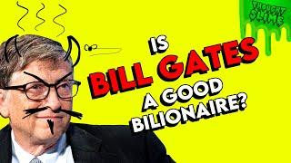 Is Bill Gates a G๐od Billionaire?