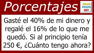 Problema con porcentajes-Problem with percentages