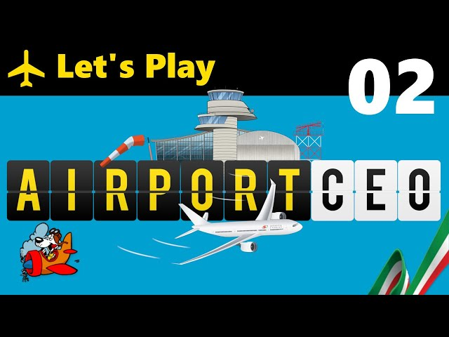 Airport CEO [Let's Play ITA] 02