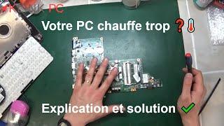 Votre PC surchauffe ou chauffe trop ? Voici l'explication et la solution !