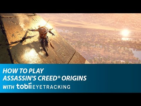 How to Play Assassin's Creed® Origins with Tobii Eye Tracking