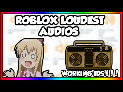 loud bypassed roblox id