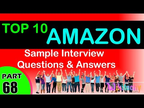 AMAZON Top most interview questions and answers for freshers