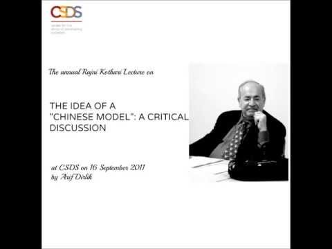 Arif Dirlik at CSDS on The Idea of a Chinese Model
