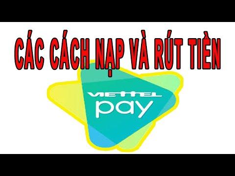 Các cách Nạp tiền và Rút tiền ViettelPay