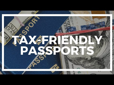 How to Get a Tax-Friendly Second Passport