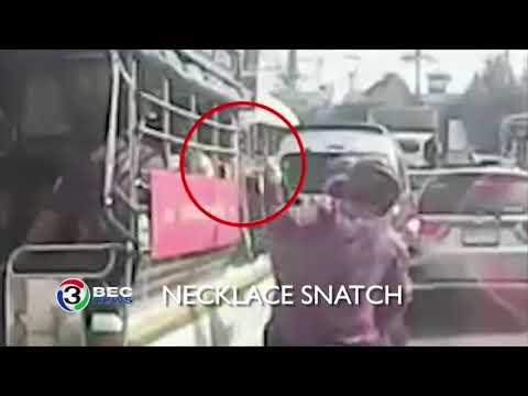 NECKLACE SNATCH | Ch3Thailand