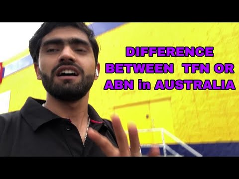 DIFFERENCE BETWEEN  TFN OR ABN In AUSTRALIA ||