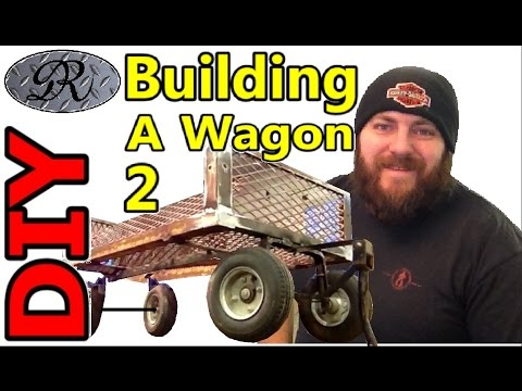 ★DIY Part 2 Homemade Wagon Build Project. One Man's Trash Is Another Man's Treasure