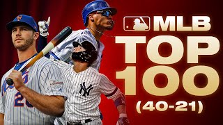 Top 100 Players - No. 40-21 | MLB Top 100 (Where did Javier Baez, Gleyber Torres end up?)