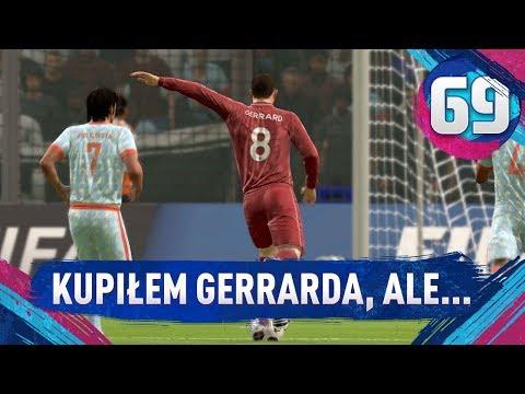 Kupiłem GERRARDA, ale... - FIFA 19 Ultimate Team [#69]
