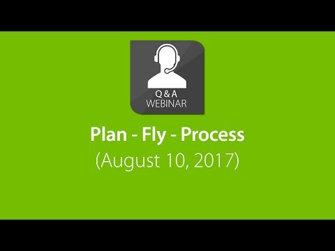 Webinar: Plan - Fly - Process