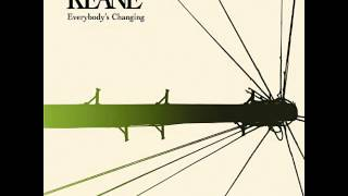 Everybody's Changing (Instrumental) - Keane