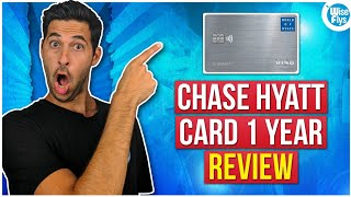 Chase World of Hyatt Card Review (1 Year Later) | Worth Keeping?