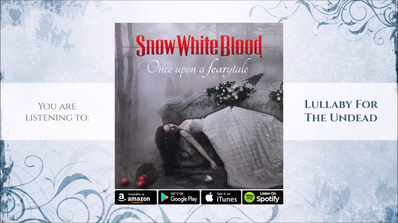 Snow White Blood - Lullaby For The Undead (Official Audio)