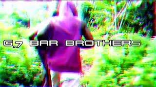 G.7 BAR BROTHERS 2020 WORKOUT MOTIVATION