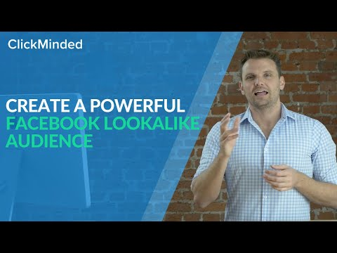 Facebook Lookalike Audiences: How to Create a Powerful Lookalike Audience in 5 Minutes (Fast)