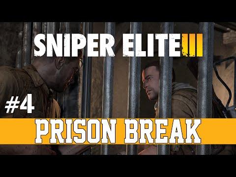 PRISON BREAK - Sniper Elite 3: #4