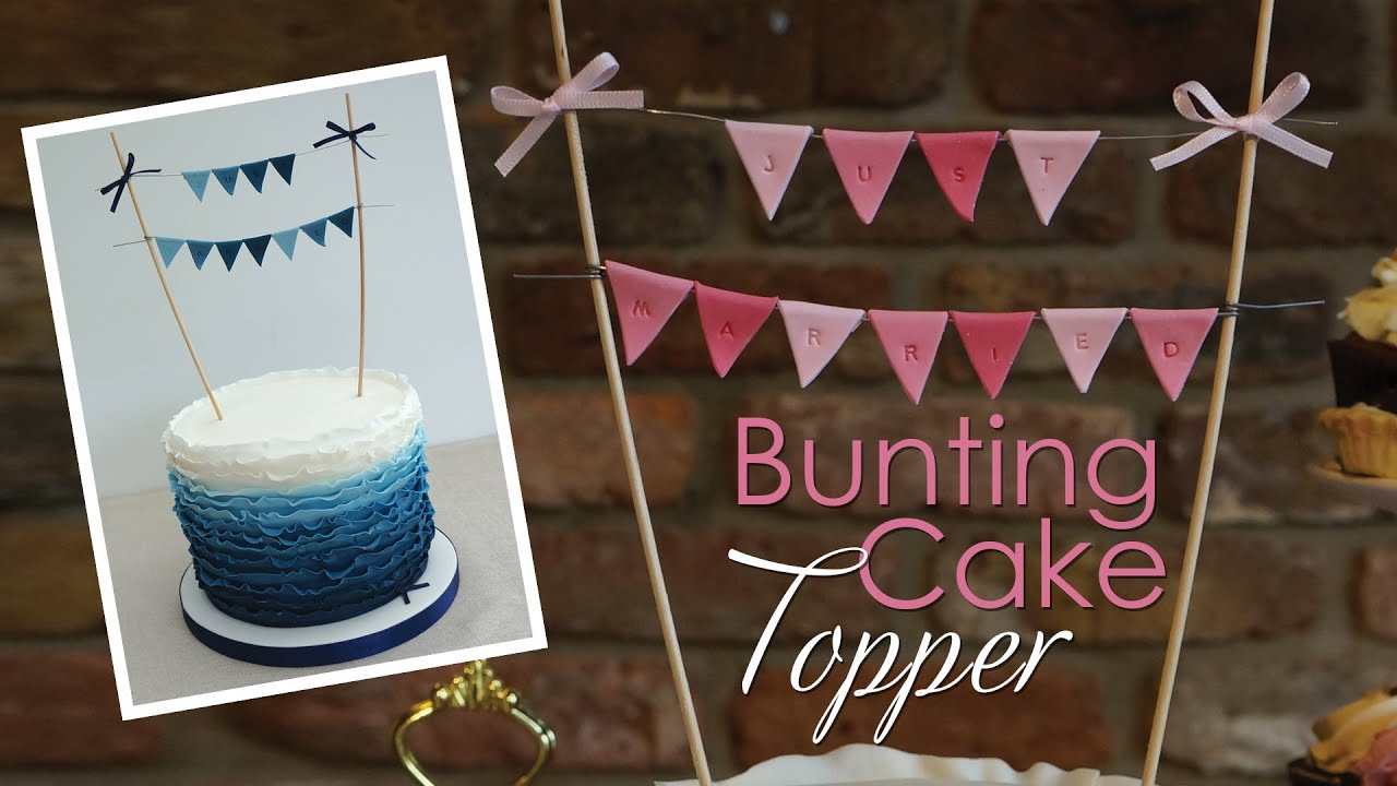 Bunting cake topper tutorial youtube for How to make home decorations
