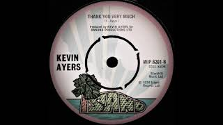 Kevin Ayers -Thank You Very Much