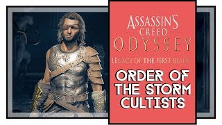Assassin's Creed Odyssey All Order of the Storm Cultists Locations [Legacy of the First Blade DLC]