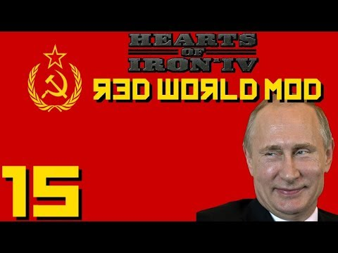 Hearts Of Iron IV: Red World | The Great Change Is Now! | Part 15