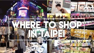 Where to shop in Taipei? (Ximending & Old Streets)
