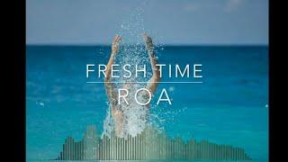FRESH TIME by ROA  #NoCopyrightMusic, #CopyrightFree, #BeatCovid, #FreshTime, #Roa, #StayHome
