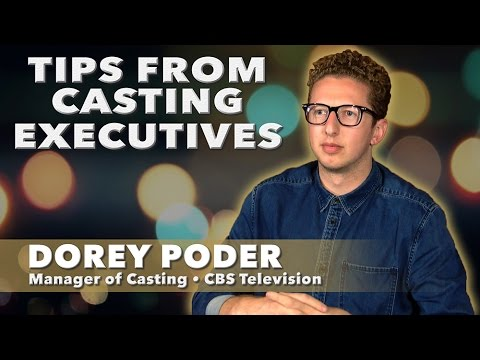 Tips From Casting Executives  Dorey Poder