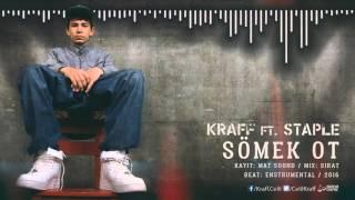 Staple ft. Kraff - SÖMEK OT