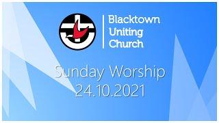 Sunday Worship - 24.10.2021