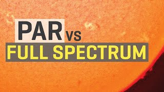 Grow Lights: PAR vs Full Spectrum