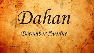 Dahan - December Avenue (Lyrics)