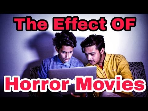 The Ajaira LTD - The Effect of Horror Movies |