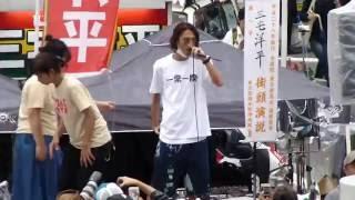 FINAL Day18 2016.07.09 三宅洋平 選挙フェス2016 品川駅港南口 窪塚洋...