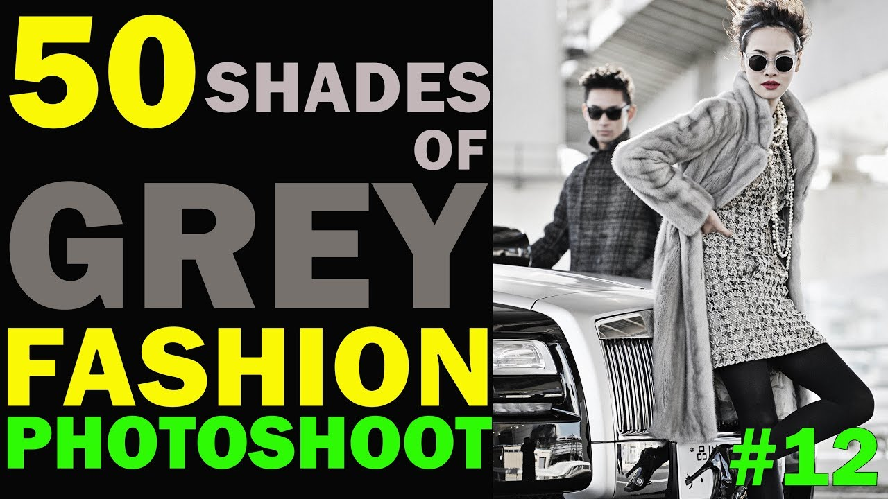 50 shades of grey - how to shoot a fashion editorial - どのようにファッション誌を撮影するか