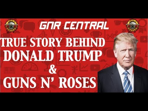 Guns N' Roses: The True Story Behind Donald Trump & Guns N' Roses! Donald Almost Bankrolled GNR! Mp3