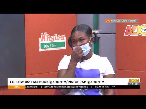 Woman cries: He has thrown me out of the house - Obra on Adom TV (10-5 -21)