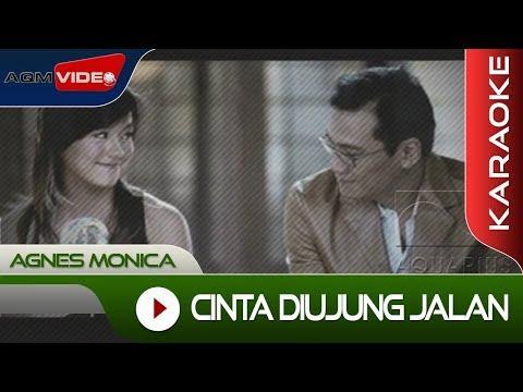 Agnes Monica - Cinta Diujung Jalan | Karaoke