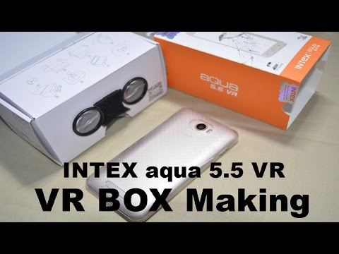 Intex Aqua 5.5 VR CARDBOARD MAKING PROCESS | Data Dock