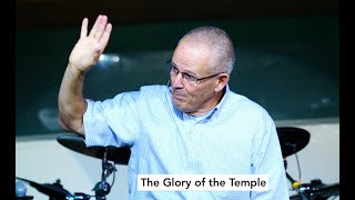 """The Glory Of The Temple"" 9/27/20"