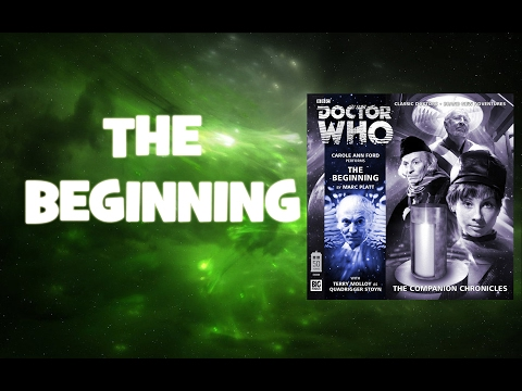 Doctor Who: The Beginning - Big Finish Companion Chronicles Review