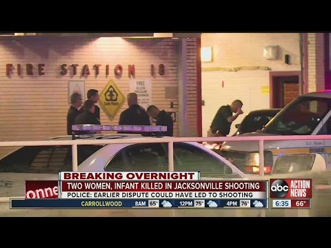 Two women, infant killed in Jacksonville shooting