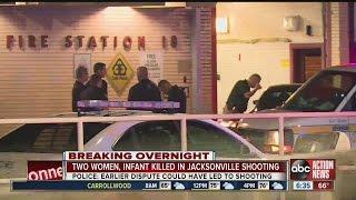 Two women, infant killed in Jacksonville shooting