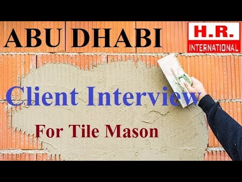 Client Interview Of Tile Mason For Abu Dhabi | Tile Mason Profile Interview 2017