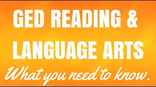 GED Reading Writing Language Arts | What You Need to Know