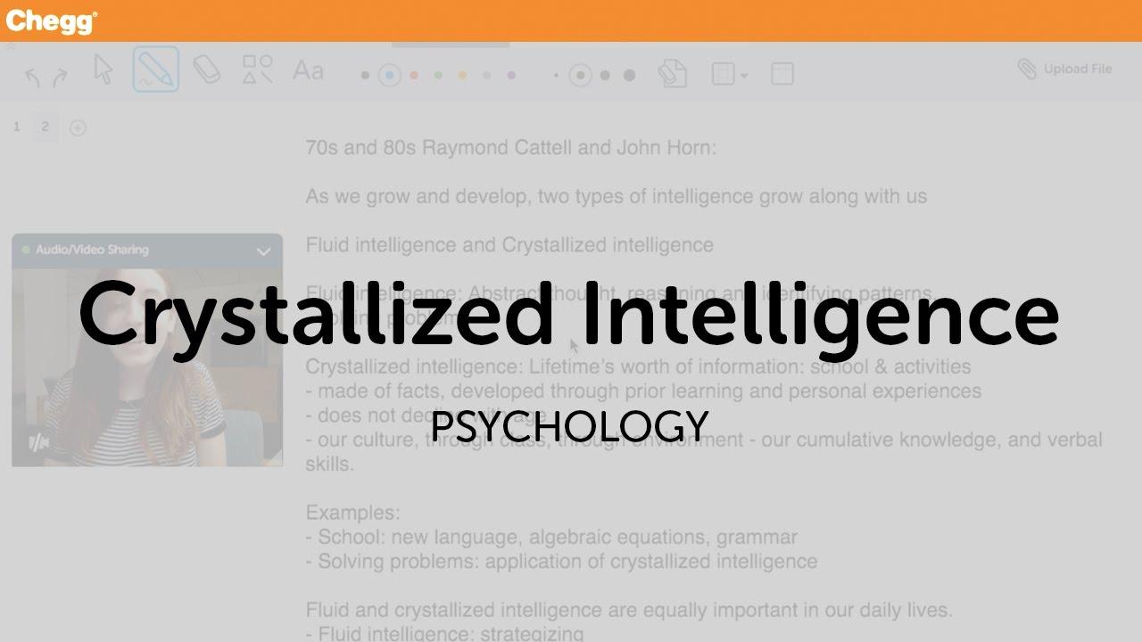 Crystallized Intelligence | Psychology | Chegg Tutors