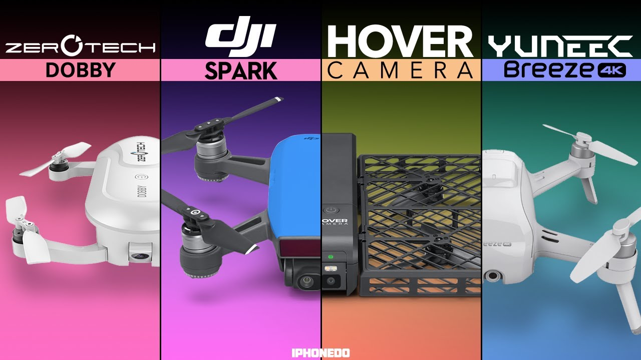 DJI Spark Vs Hover Camera Yuneec Breeze Zerotech Dobby The Palm Size Drone Comparison 4K