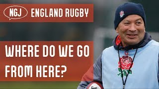 England Rugby : Where Do We Go From Here?