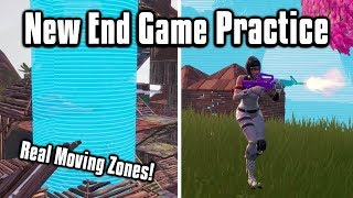 Real Moving Zone/Storm Wars - New End Game Practice (Fortnite Battle Royale)